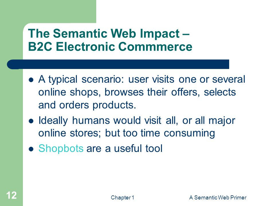 The Semantic Web Impact – B2C Electronic Commmerce