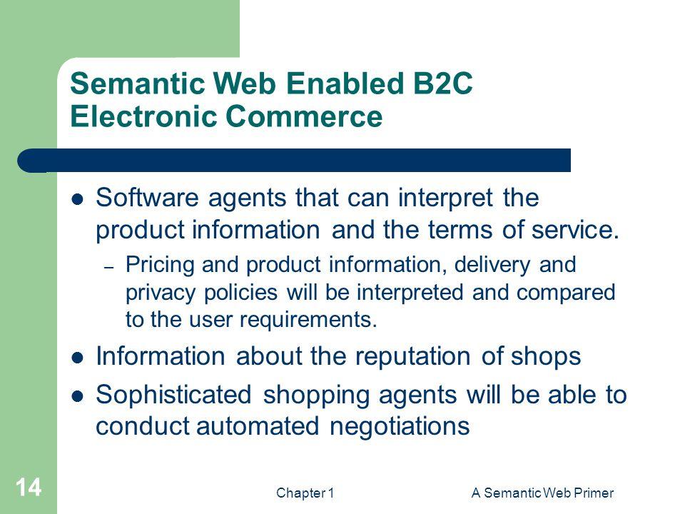 Semantic Web Enabled B2C Electronic Commerce