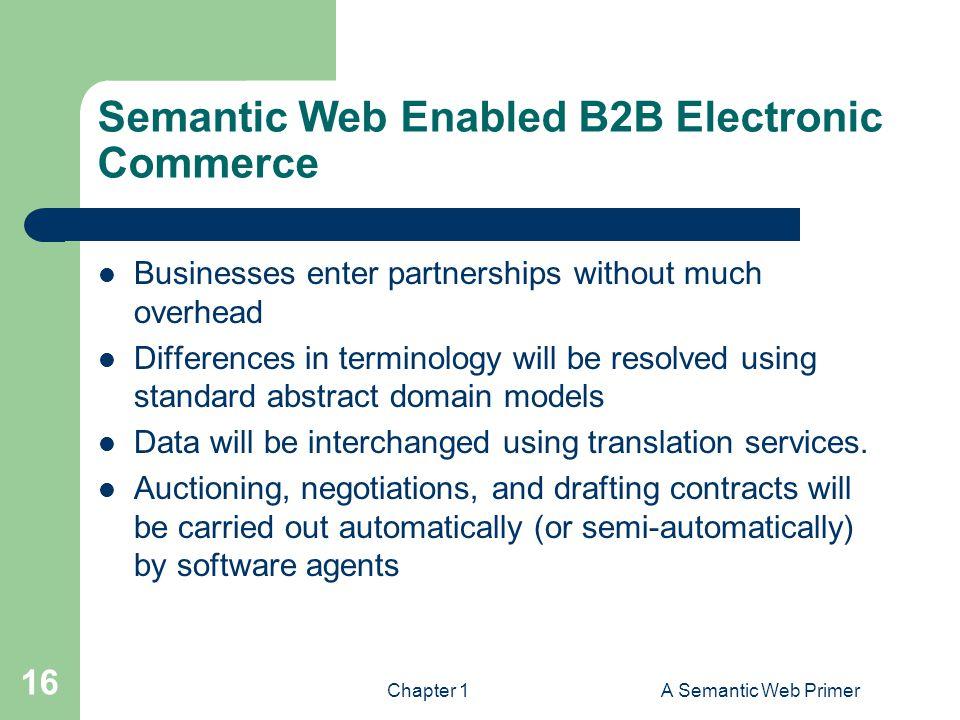 Semantic Web Enabled B2B Electronic Commerce