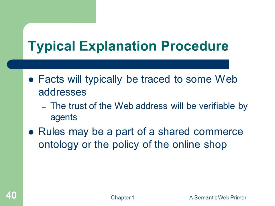 Typical Explanation Procedure