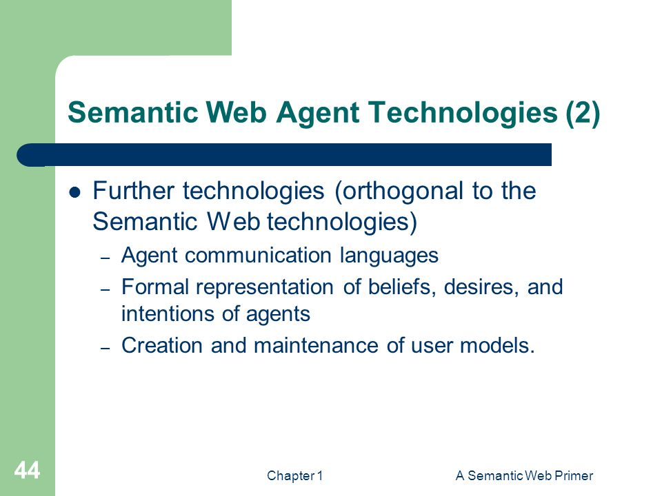 Semantic Web Agent Technologies (2)