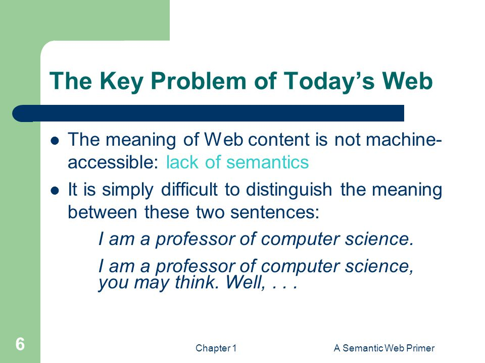 The Key Problem of Today's Web