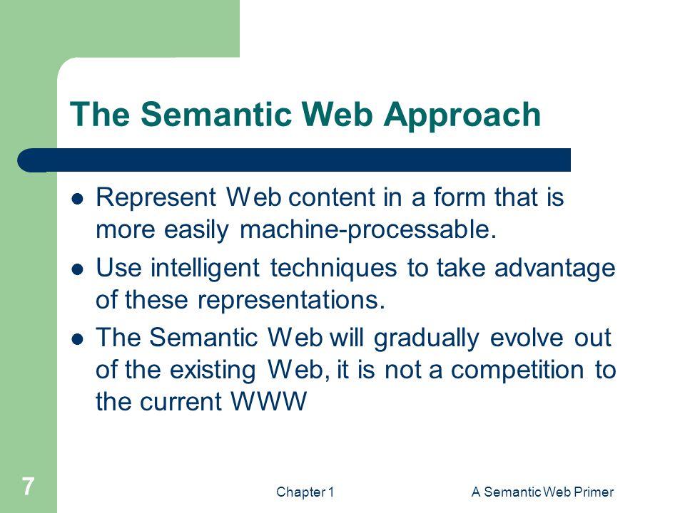 The Semantic Web Approach