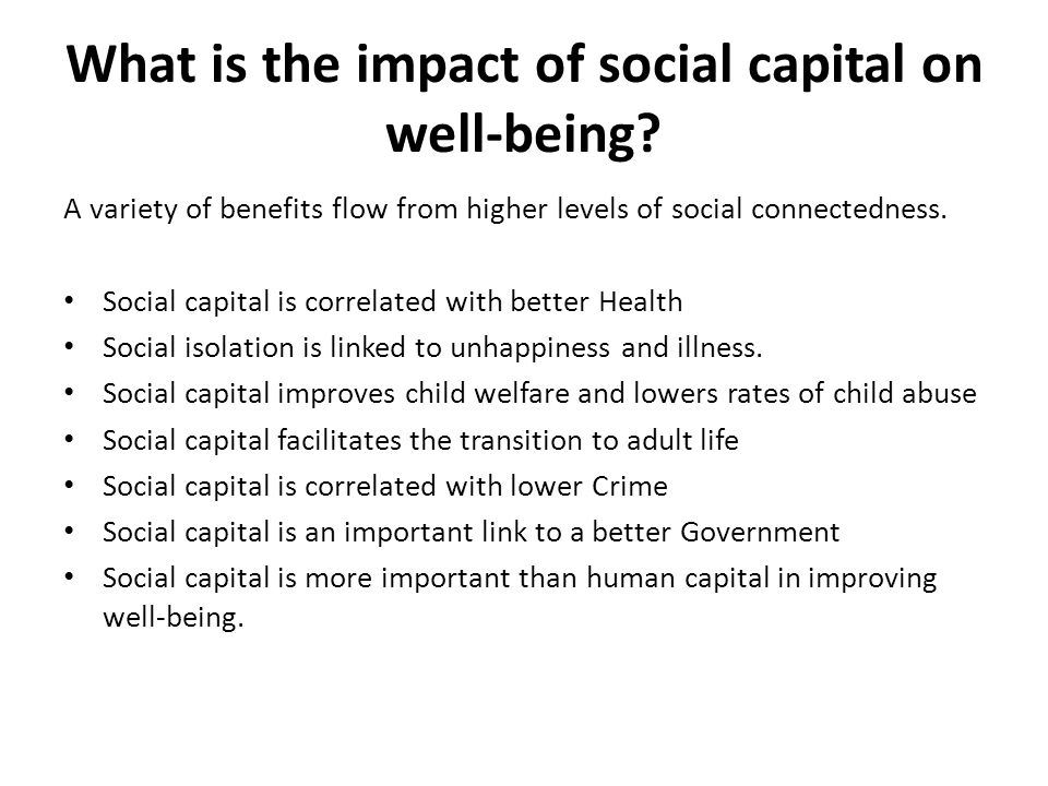 What is the impact of social capital on well-being