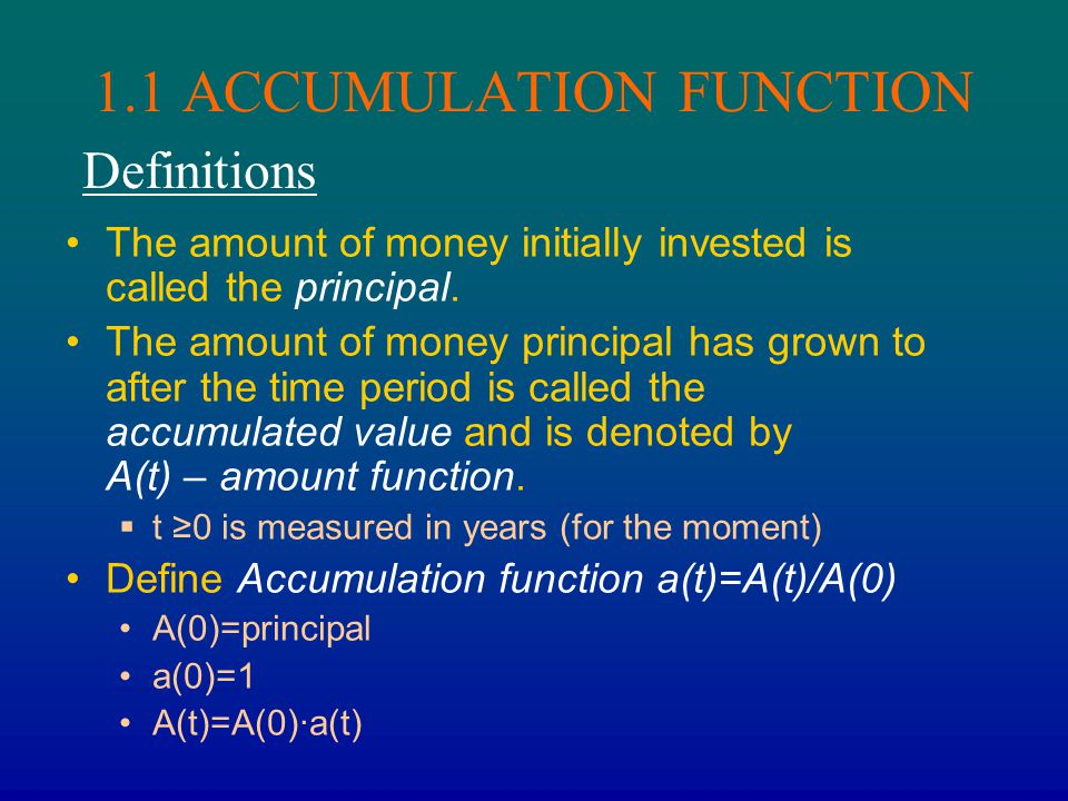 1.1 ACCUMULATION FUNCTION