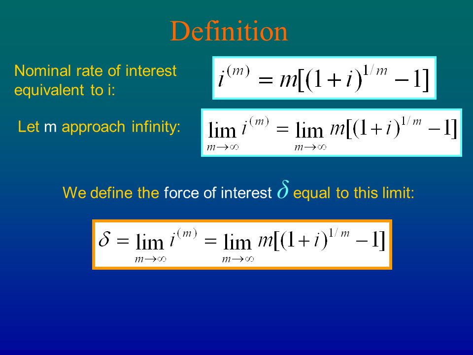 Definition Nominal rate of interest equivalent to i: