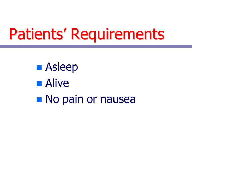 Patients' Requirements