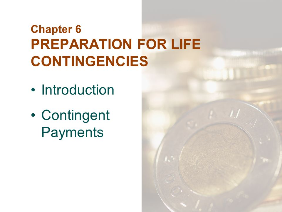 Chapter 6 PREPARATION FOR LIFE CONTINGENCIES