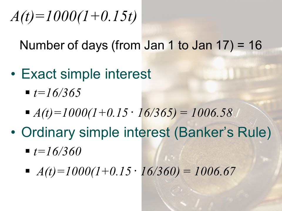 A(t)=1000(1+0.15t) Exact simple interest