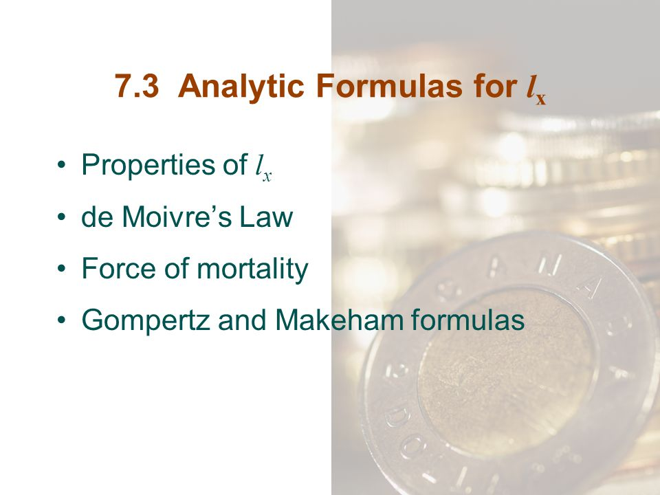 7.3 Analytic Formulas for lx