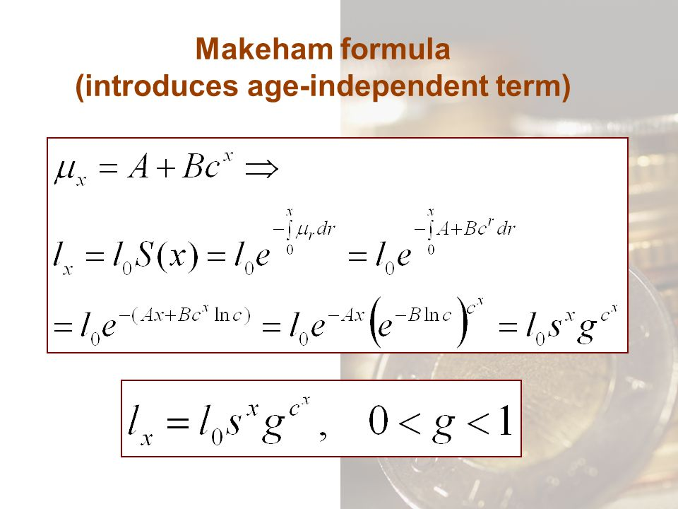 Makeham formula (introduces age-independent term)
