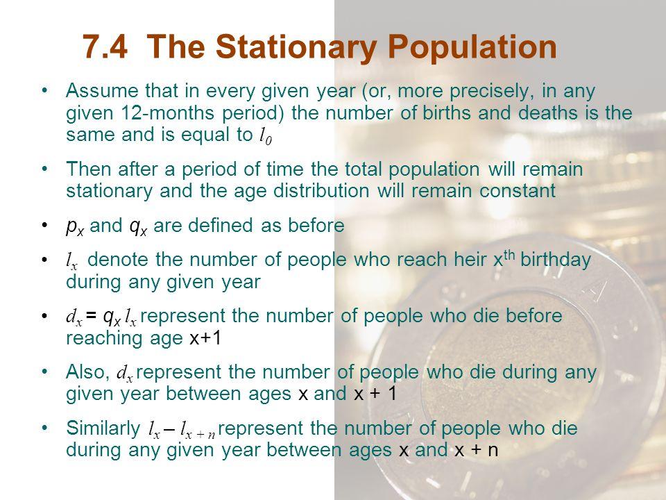 7.4 The Stationary Population