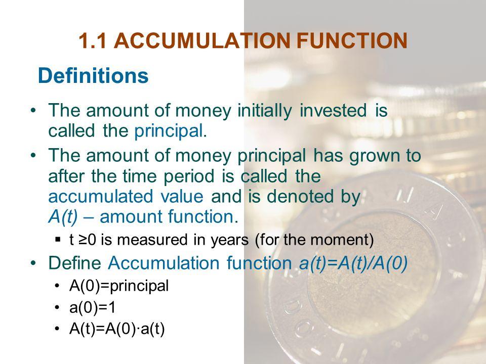 1.1 ACCUMULATION FUNCTION