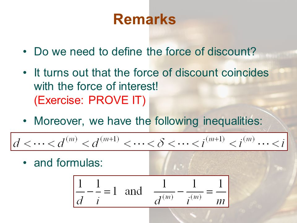 Remarks Do we need to define the force of discount