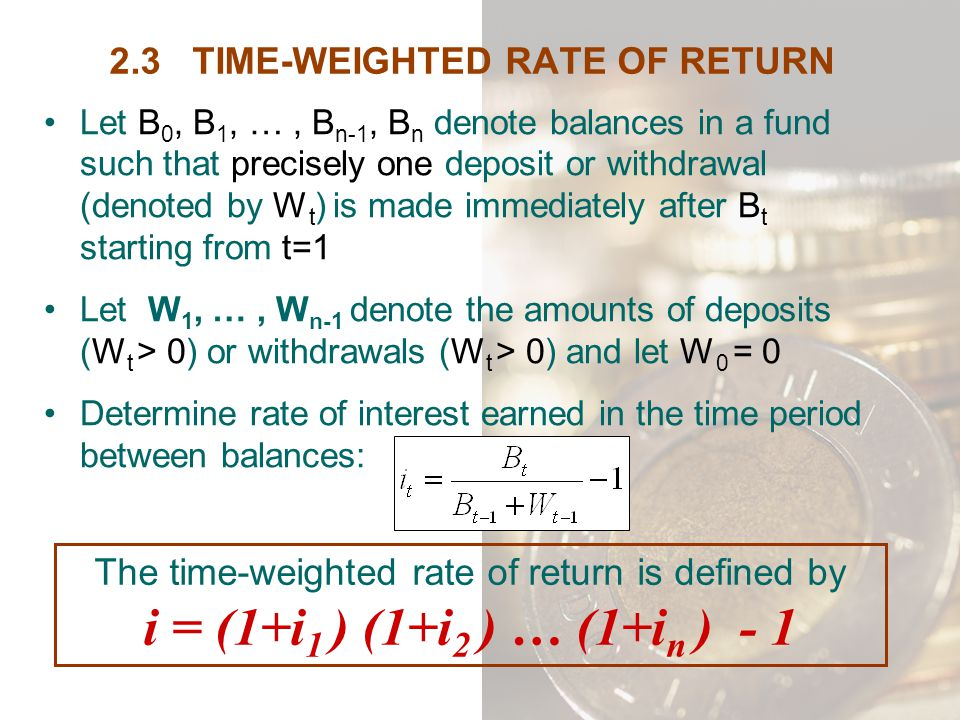 2.3 TIME-WEIGHTED RATE OF RETURN