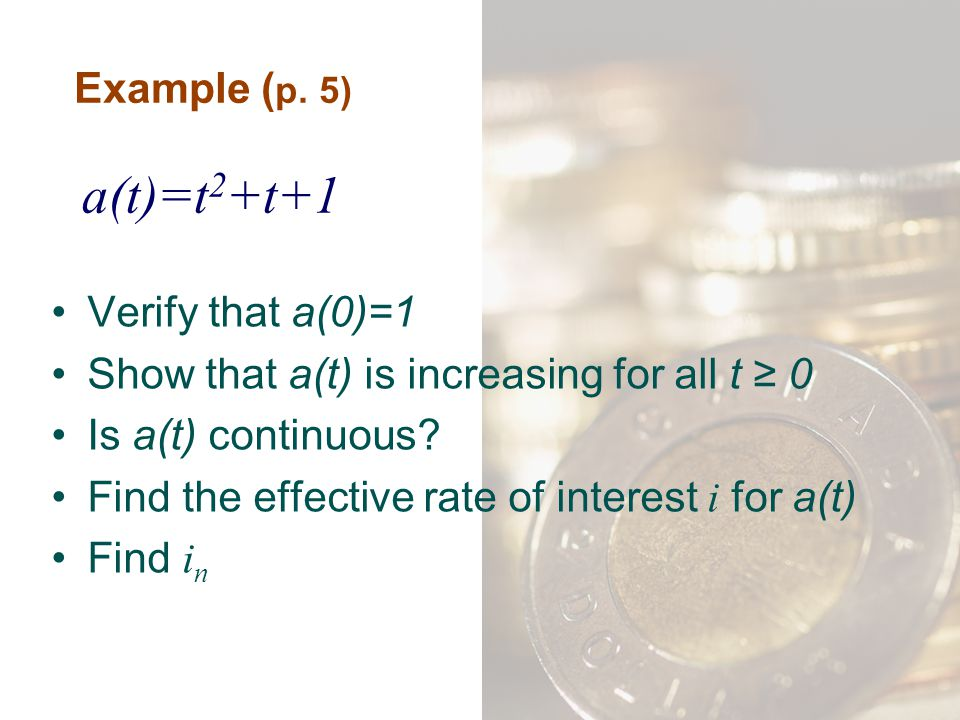 a(t)=t2+t+1 Example (p. 5) Verify that a(0)=1
