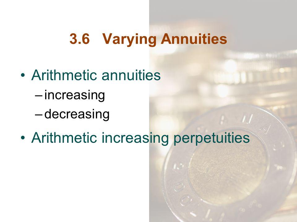 Arithmetic increasing perpetuities