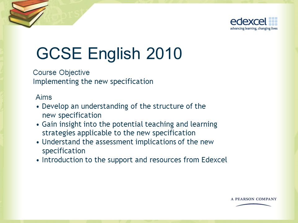 GCSE English 2010 Course Objective Implementing the new specification