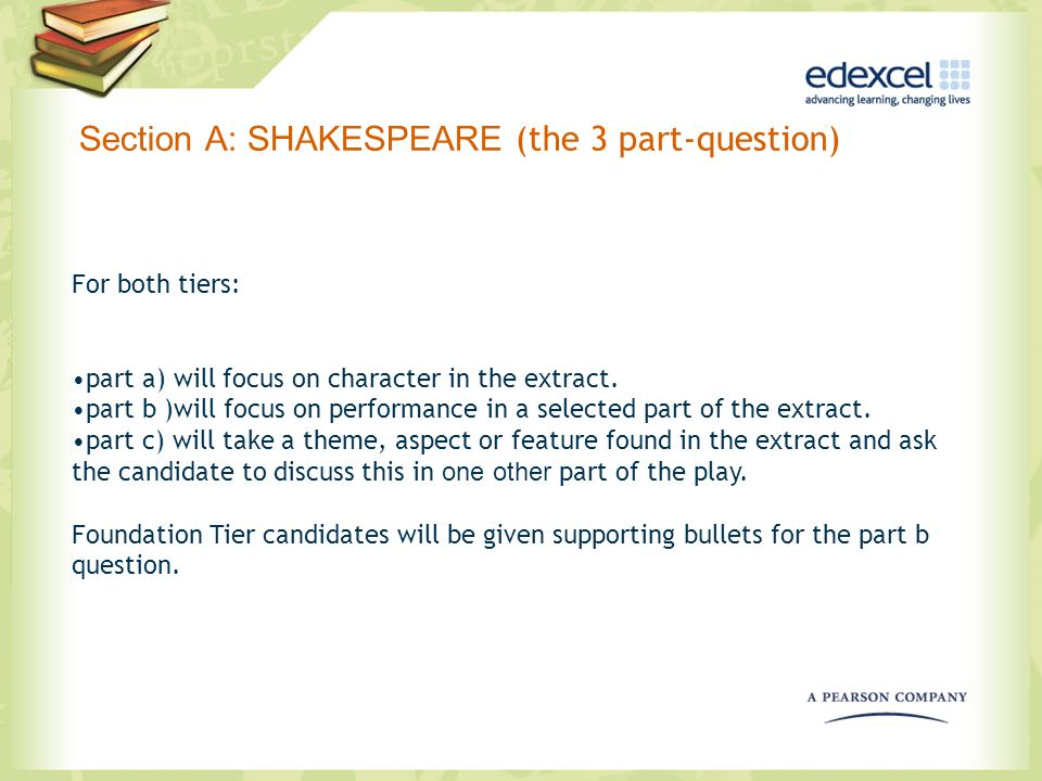 Section A: SHAKESPEARE (the 3 part-question)
