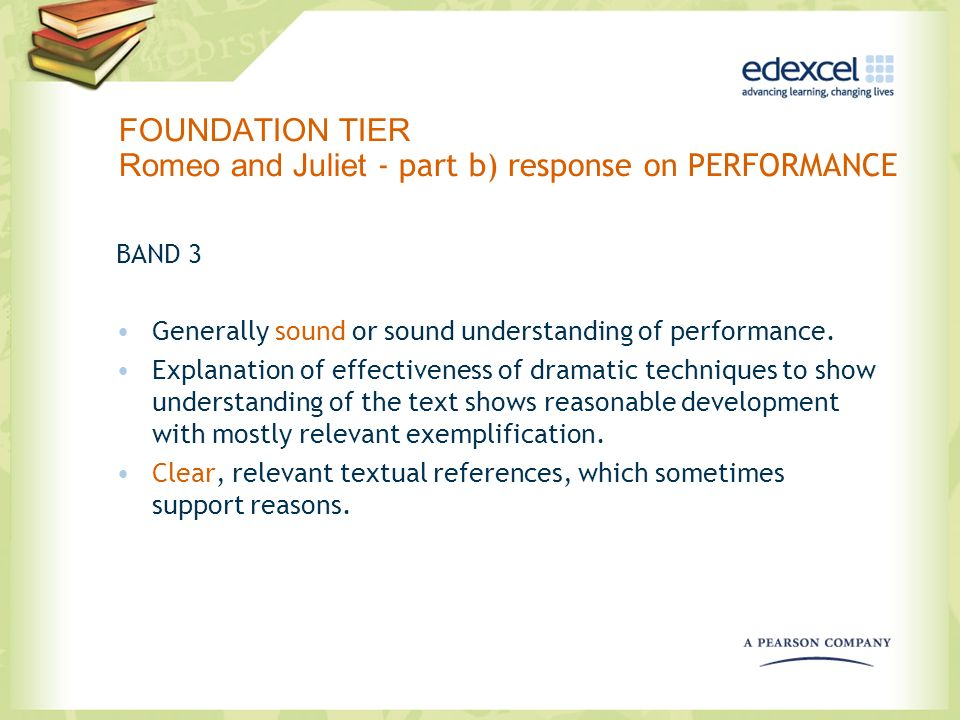 FOUNDATION TIER Romeo and Juliet - part b) response on PERFORMANCE