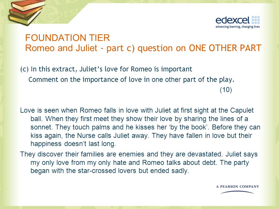 FOUNDATION TIER Romeo and Juliet - part c) question on ONE OTHER PART