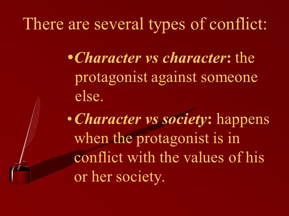 There are several types of conflict: