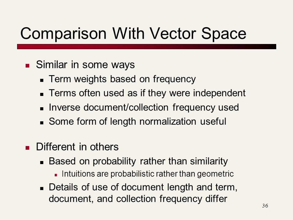 Comparison With Vector Space