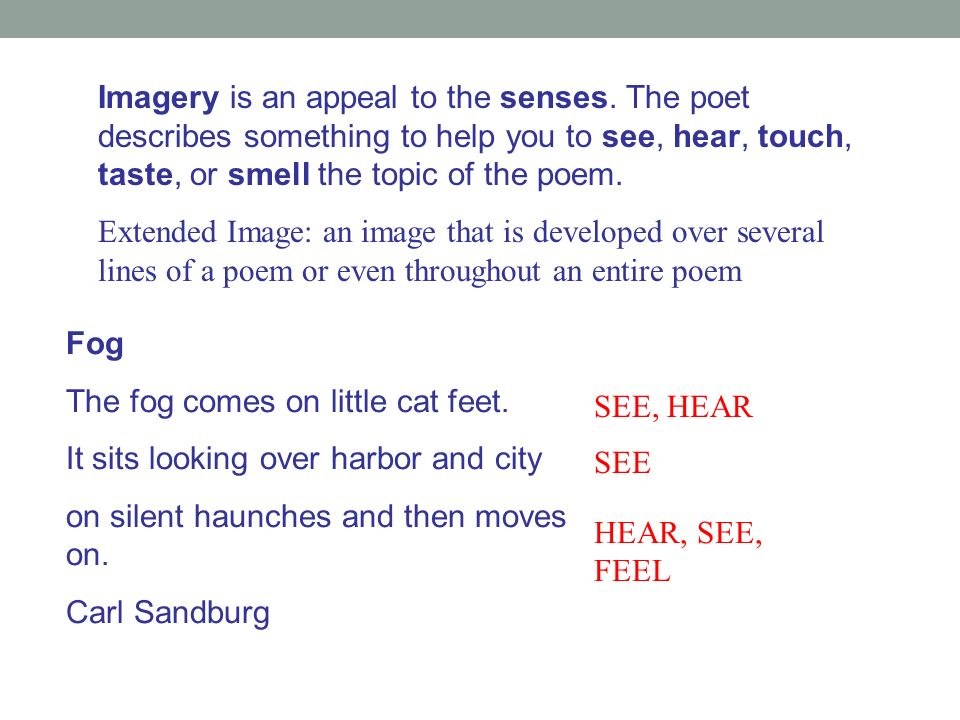 Imagery is an appeal to the senses