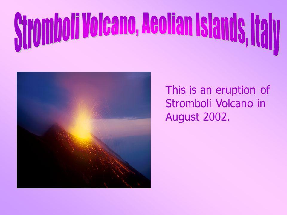 Stromboli Volcano, Aeolian Islands, Italy