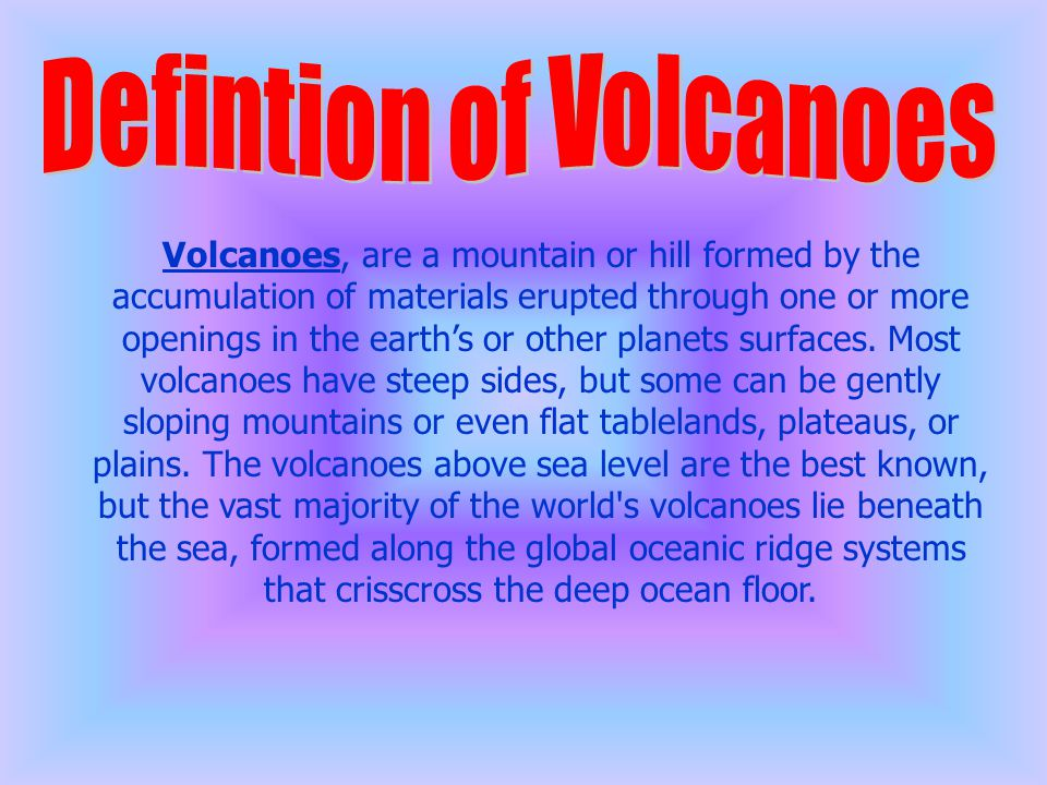 Defintion of Volcanoes