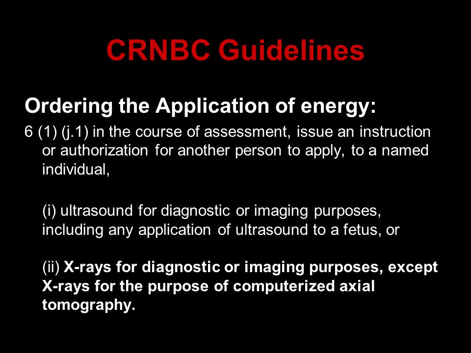 CRNBC Guidelines Ordering the Application of energy:
