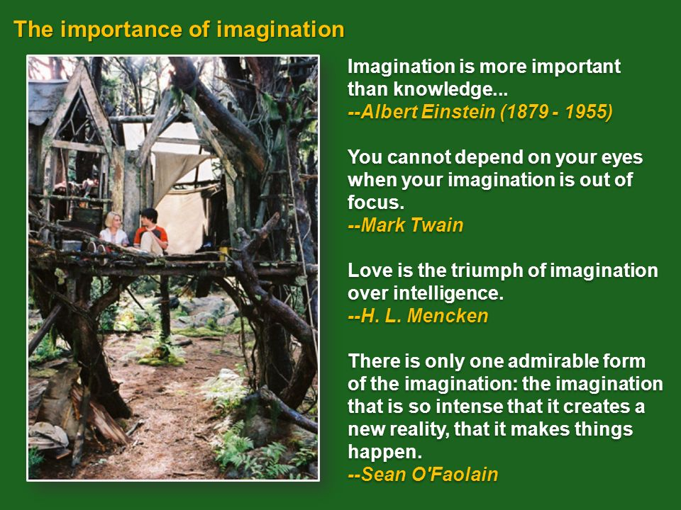 The importance of imagination