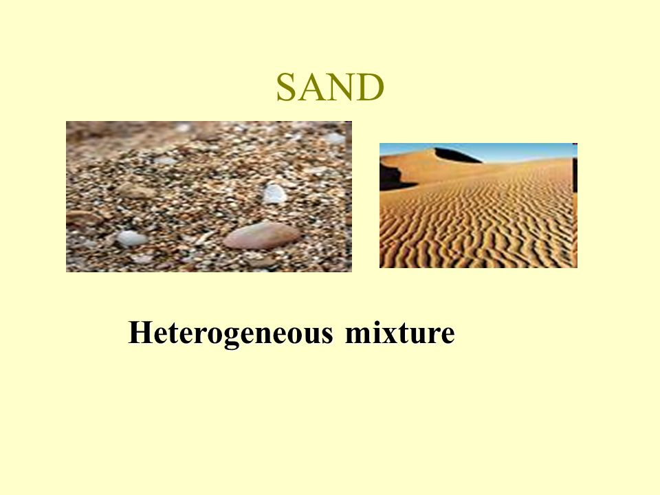 SAND Heterogeneous mixture