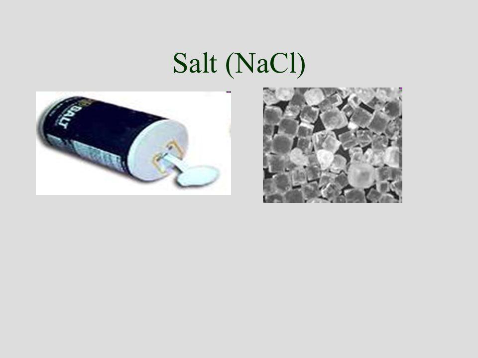 Salt (NaCl)