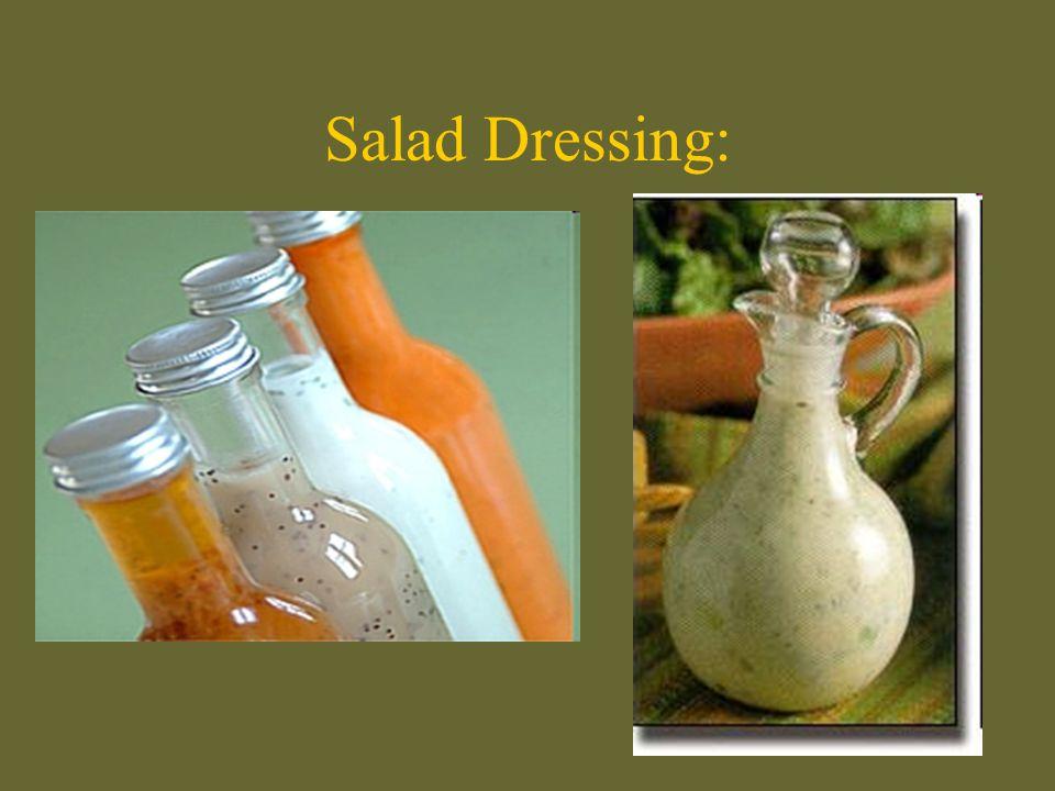 Salad Dressing: