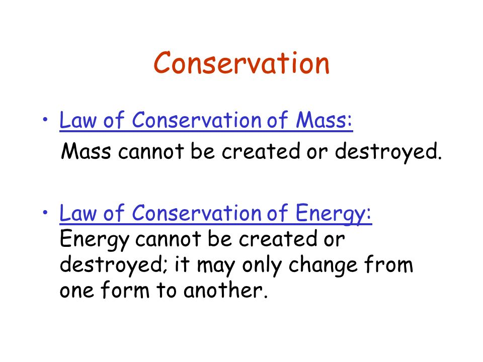 Conservation Law of Conservation of Mass: