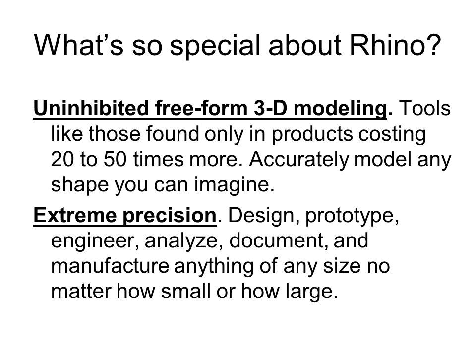 What's so special about Rhino