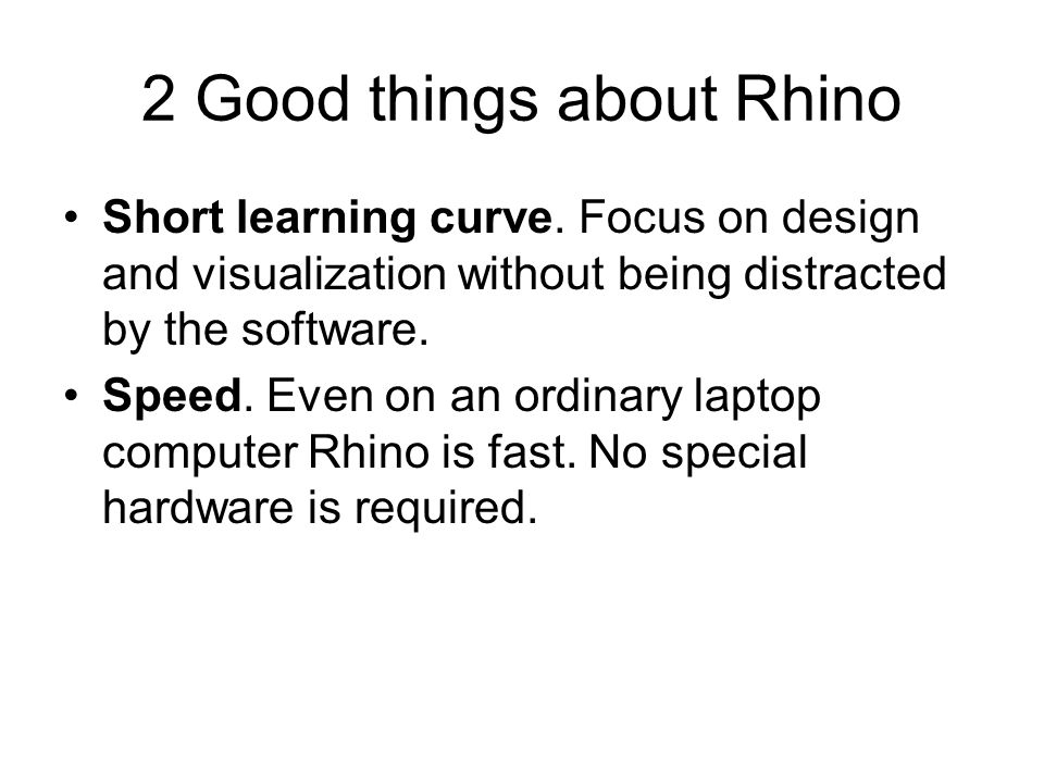 2 Good things about Rhino