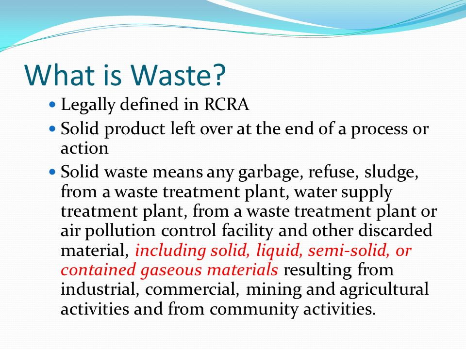 What is Waste Legally defined in RCRA