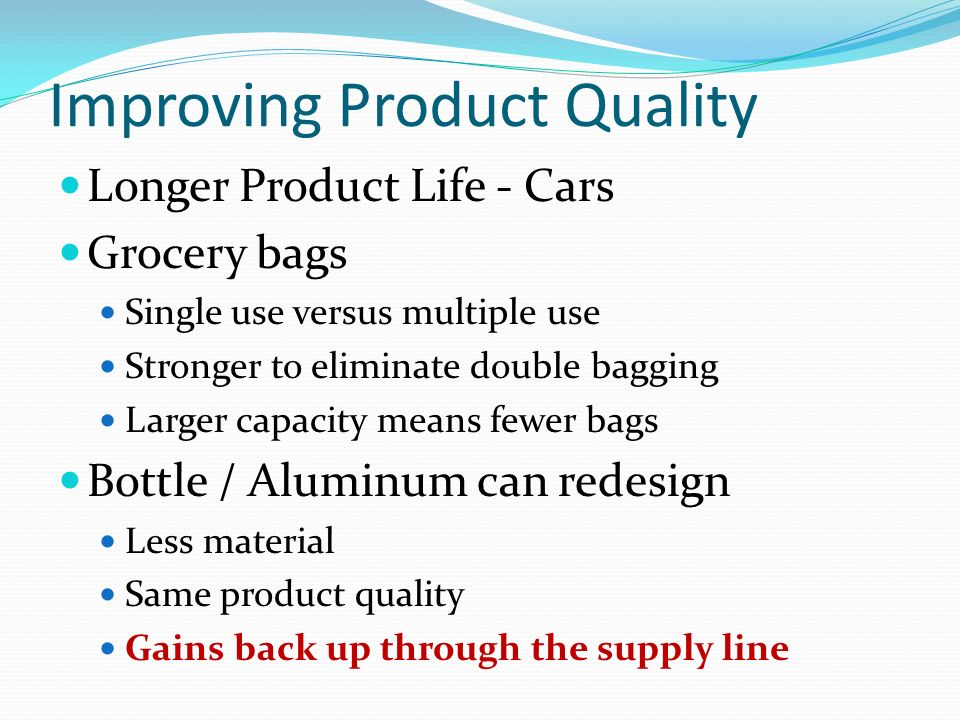 Improving Product Quality
