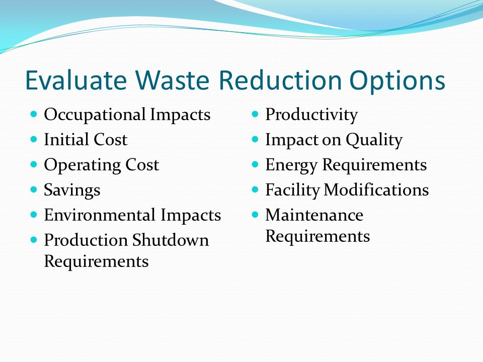 Evaluate Waste Reduction Options