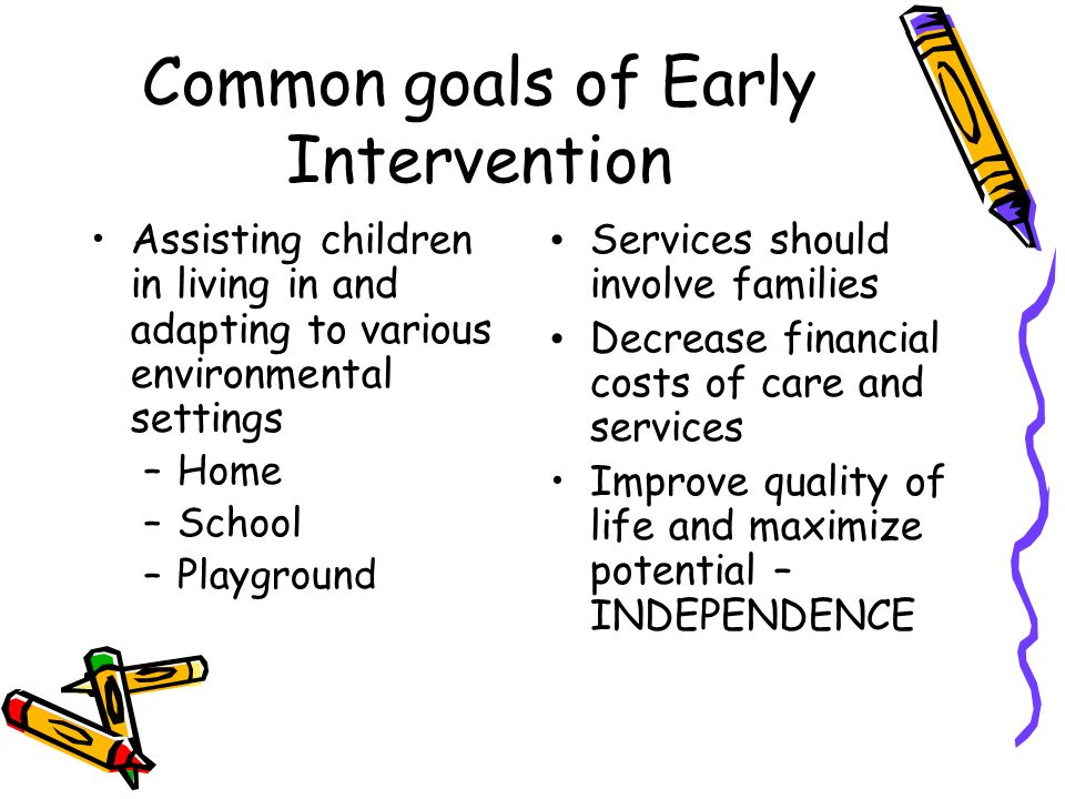 Common goals of Early Intervention