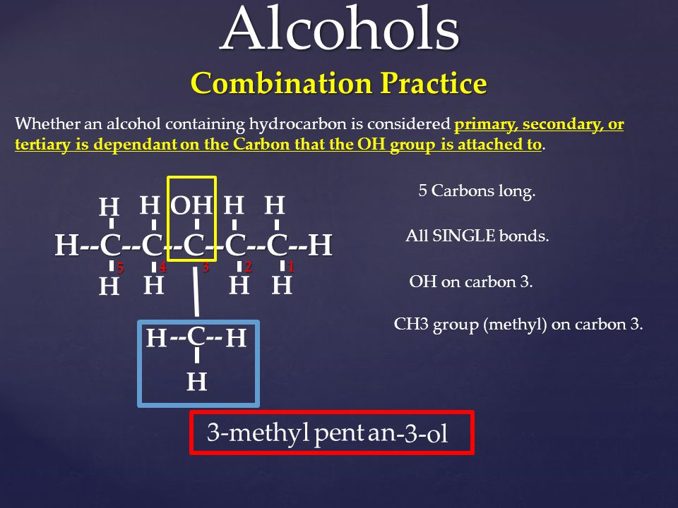 Alcohols Combination Practice