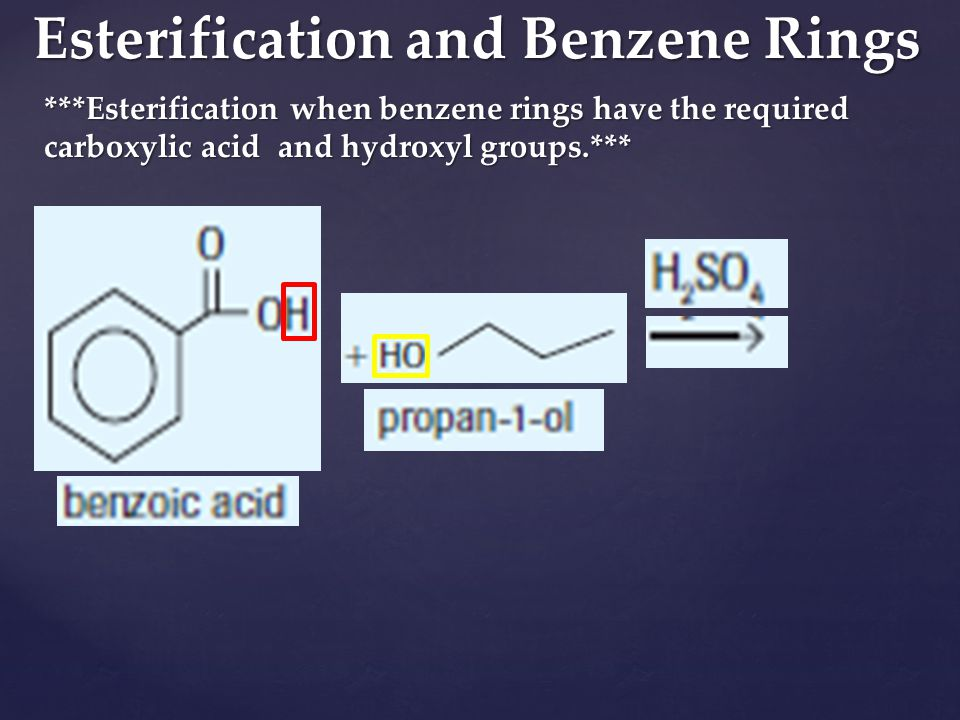 Esterification and Benzene Rings