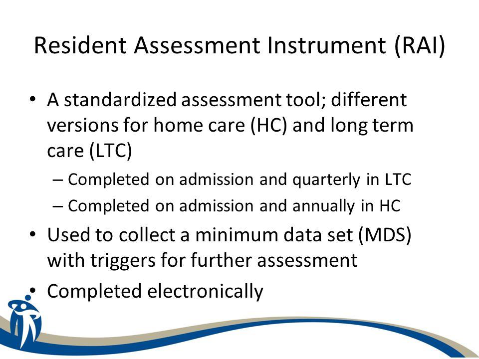 Resident Assessment Instrument (RAI)