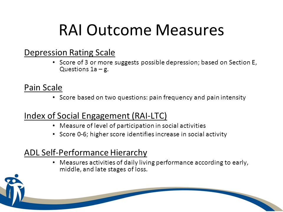 RAI Outcome Measures Depression Rating Scale Pain Scale