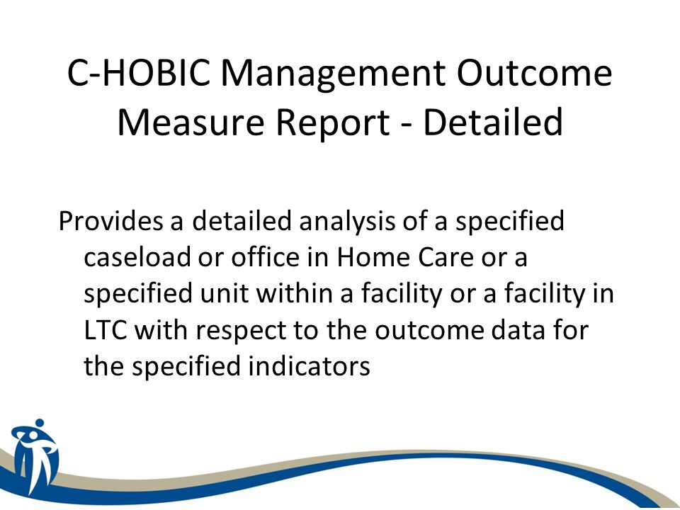 C-HOBIC Management Outcome Measure Report - Detailed