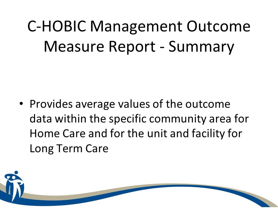 C-HOBIC Management Outcome Measure Report - Summary