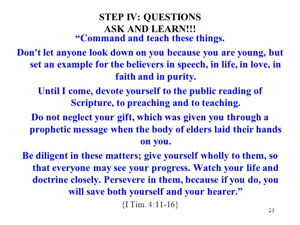 STEP IV: QUESTIONS ASK AND LEARN!!!