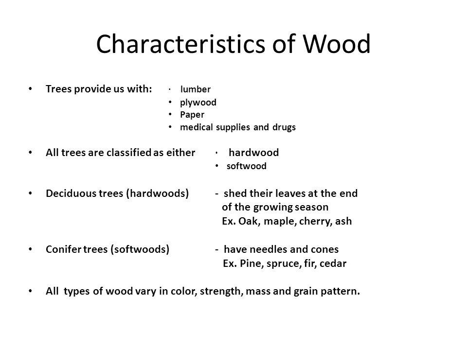 Characteristics of Wood